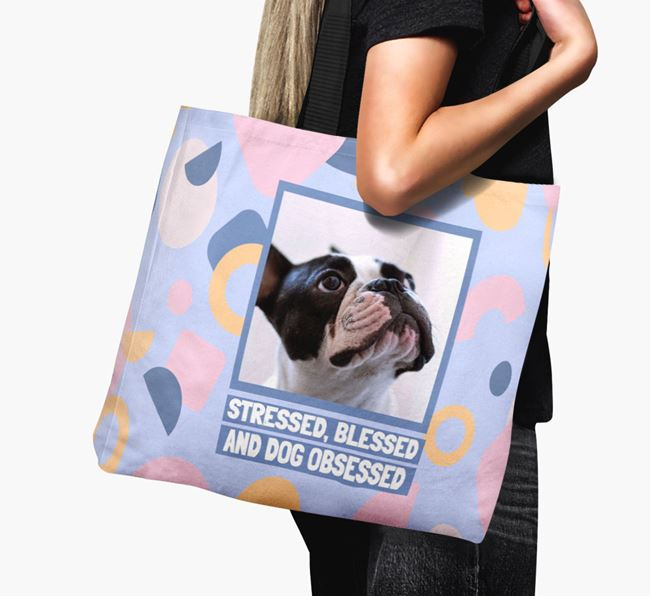 Photo Upload 'Stressed, Blessed and Dog Obsessed' Canvas Bag with French Bulldog Picture