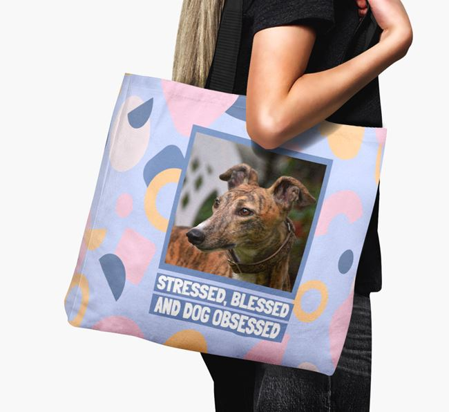 Photo Upload 'Stressed, Blessed and Dog Obsessed' Canvas Bag with Greyhound Picture