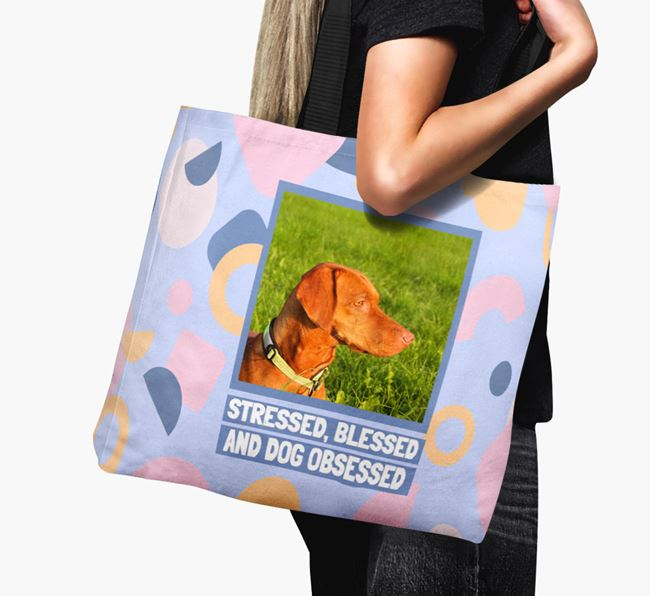 Photo Upload 'Stressed, Blessed and Dog Obsessed' Canvas Bag with Hungarian Vizsla Picture