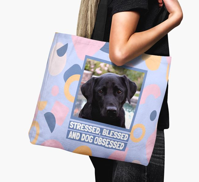 Photo Upload 'Stressed, Blessed and Dog Obsessed' Canvas Bag with Labrador Retriever Picture