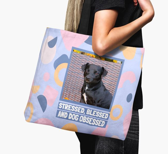 Photo Upload 'Stressed, Blessed and Dog Obsessed' Canvas Bag with Patterdale Terrier Picture