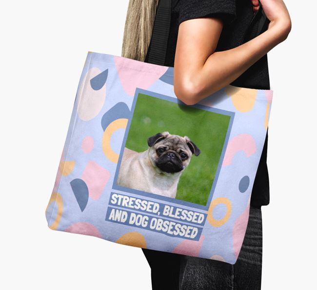 Photo Upload 'Stressed, Blessed and Dog Obsessed' Canvas Bag with Pug Picture