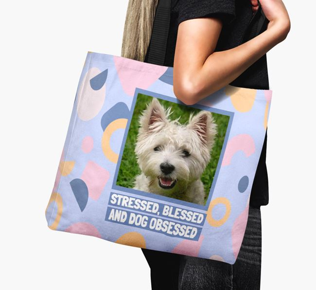 Photo Upload 'Stressed, Blessed and Dog Obsessed' Canvas Bag with West Highland White Terrier Picture