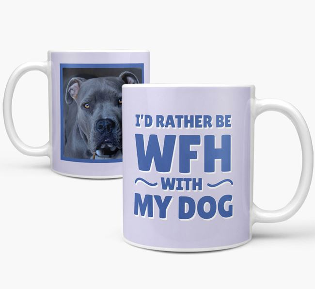 'I'd rather be WFH with my dog' Mug with Photo of your American Pit Bull Terrier