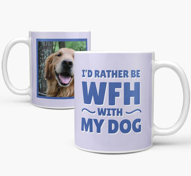'I'd rather be WFH with my dog' Mug with Photo of your Golden Retriever