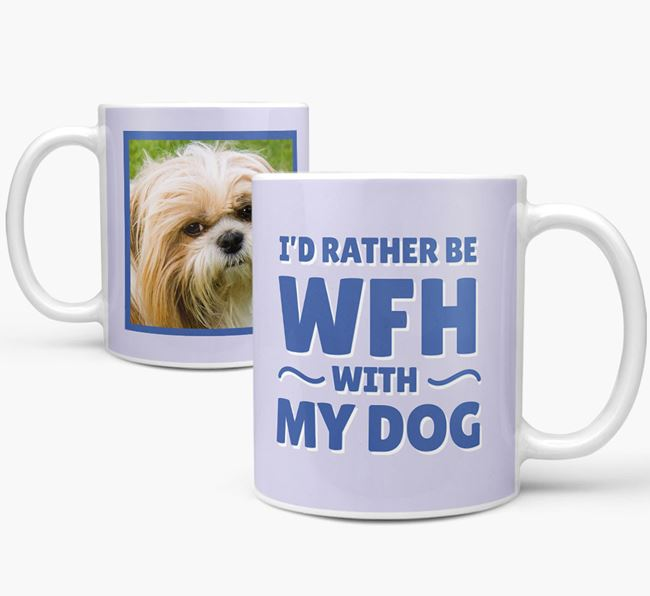 'I'd rather be WFH with my dog' Mug with Photo of your Shih Tzu