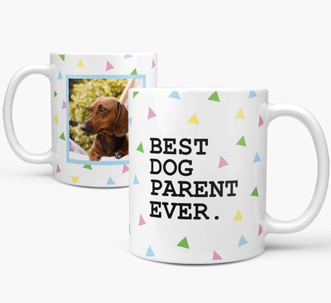 'Best Dog Parent Ever' Mug with Photo of your Dog