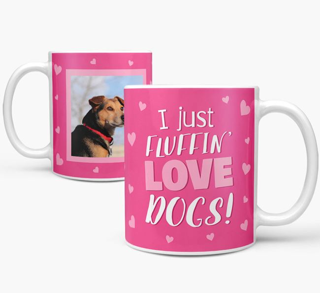 'I Just Fluffin' Love Dogs!' Mug with Photo of your Flat-Coated Retriever