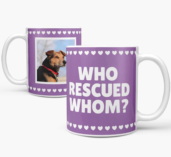 'Who Rescued Whom' Mug with Photo of your Dog