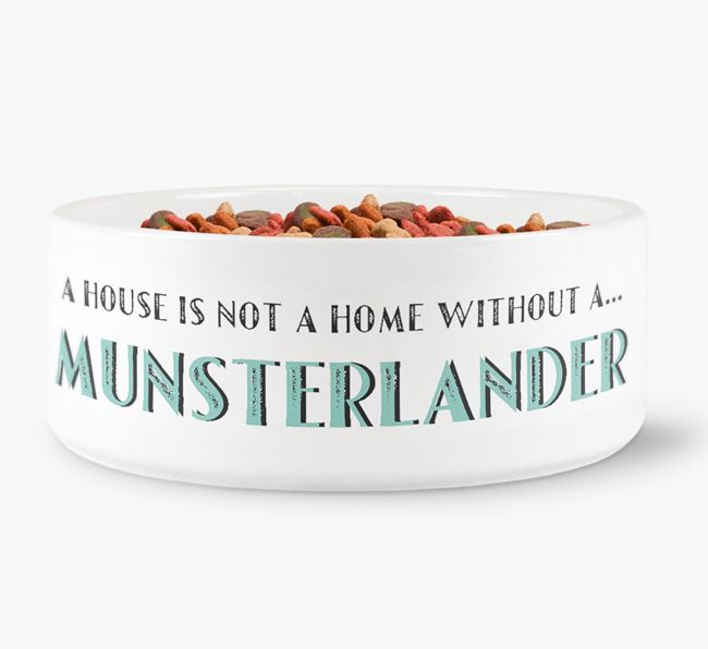 'A House Is Not A Home Without My Munsterlander' Dog Bowl