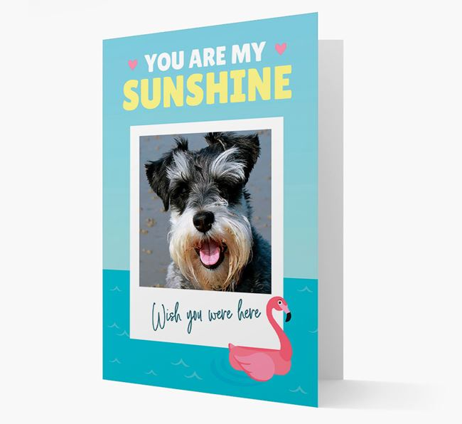 'You Are My Sunshine' Card with Photo of your Schnauzer
