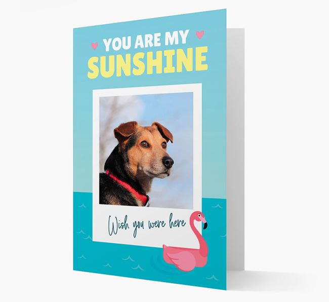 'You Are My Sunshine' Card with Photo of your Dog