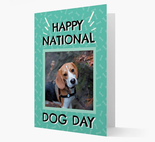 'Happy National Dog Day' Card with Photo of your Beagle