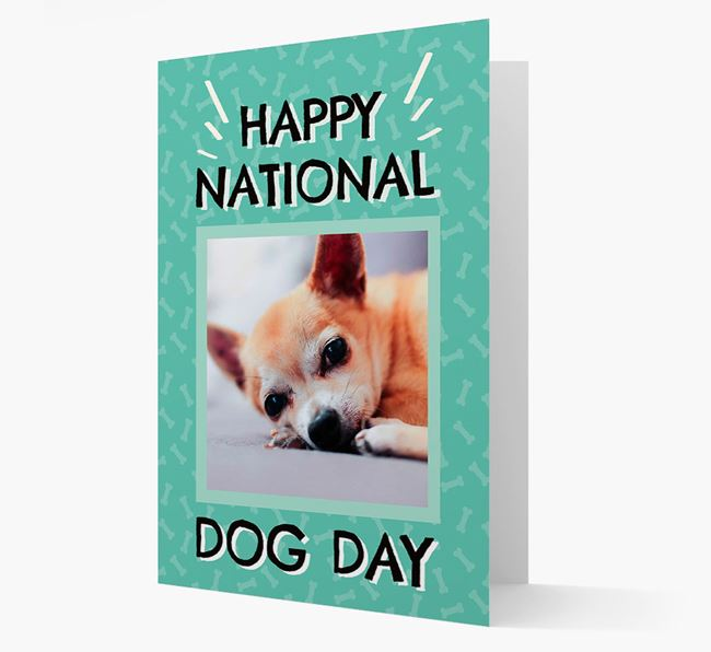 'Happy National Dog Day' Card with Photo of your Chihuahua