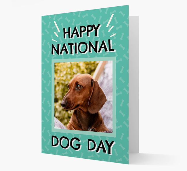 'Happy National Dog Day' Card with Photo of your Dachshund