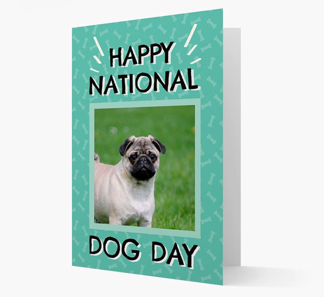 'Happy National Dog Day' Card with Photo of your Pug