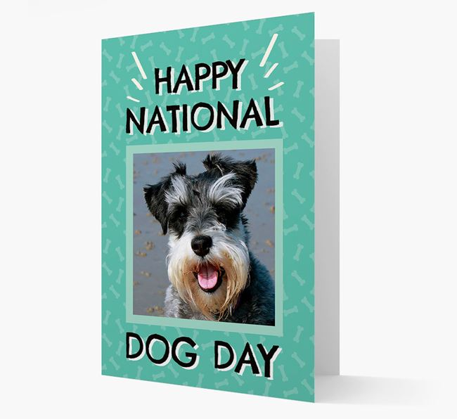 'Happy National Dog Day' Card with Photo of your Schnauzer