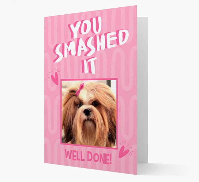 'You Smashed It' Card with Photo of your Lhasa Apso