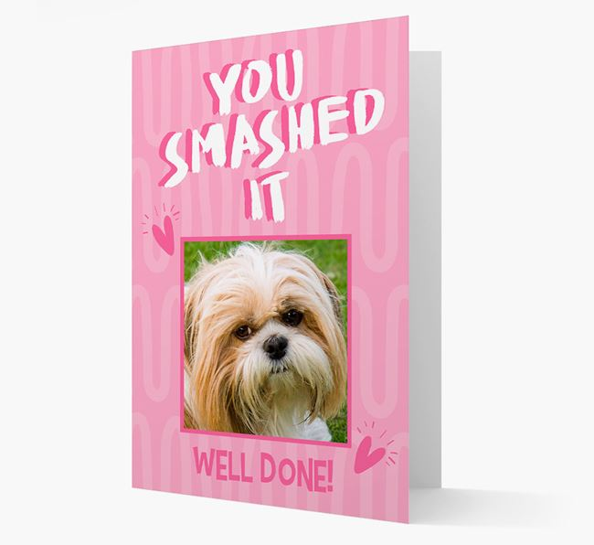 'You Smashed It' Card with Photo of your Shih Tzu