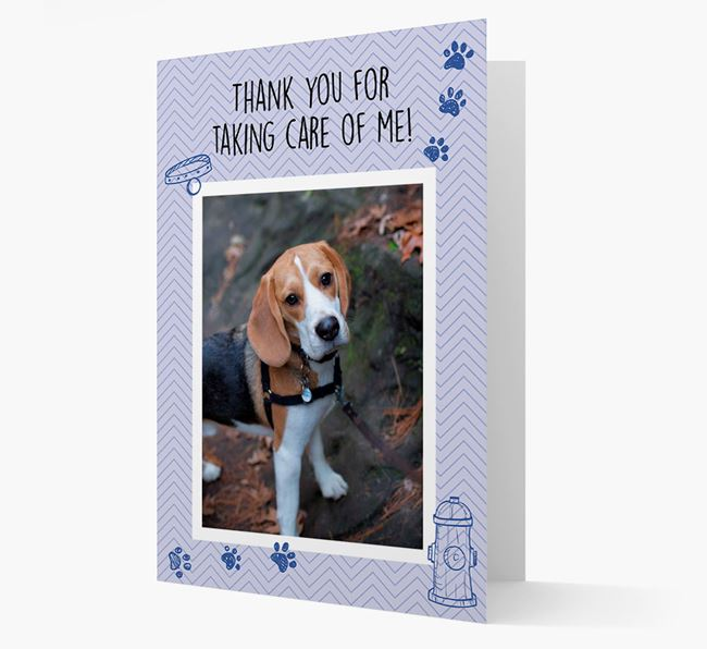 'Thank You For Taking Care Of Me' Card with Photo of your Beagle
