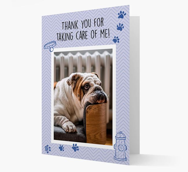 'Thank You For Taking Care Of Me' Card with Photo of your English Bulldog