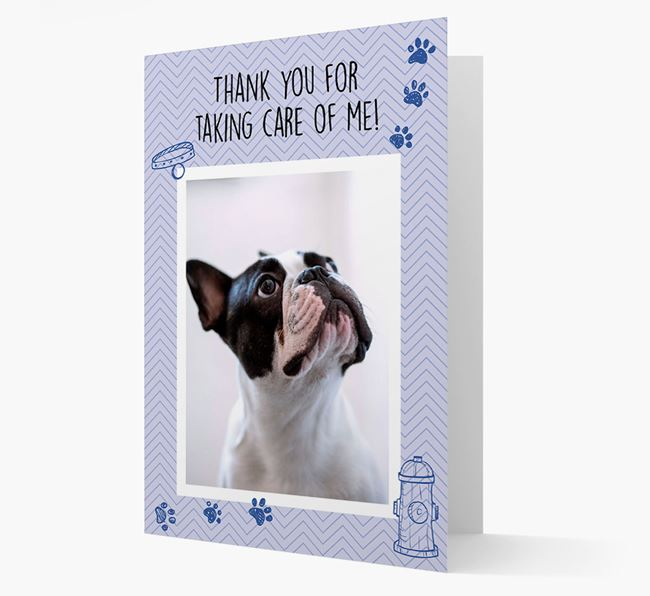 'Thank You For Taking Care Of Me' Card with Photo of your French Bulldog