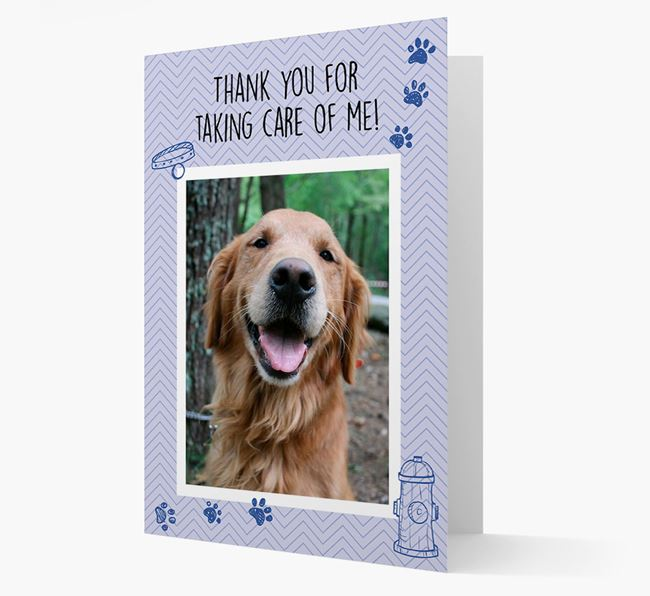 'Thank You For Taking Care Of Me' Card with Photo of your Golden Retriever
