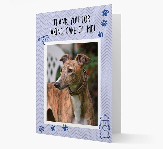 'Thank You For Taking Care Of Me' Card with Photo of your Greyhound