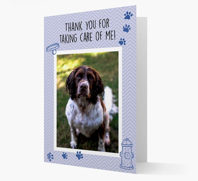 'Thank You For Taking Care Of Me' Card with Photo of your Springer Spaniel