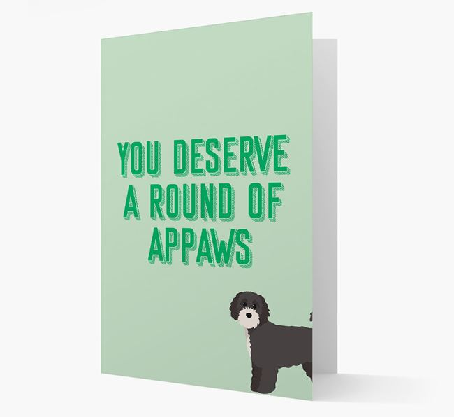 'You Deserve A Round Of Appaws' Card with Cavapoochon Icon