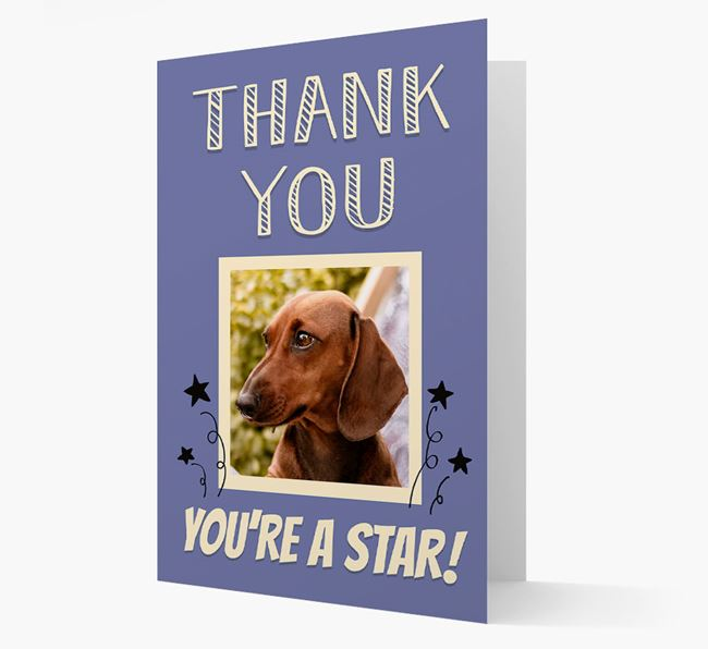 'Thank You, You're A Star!' Card with Photo of your Dachshund
