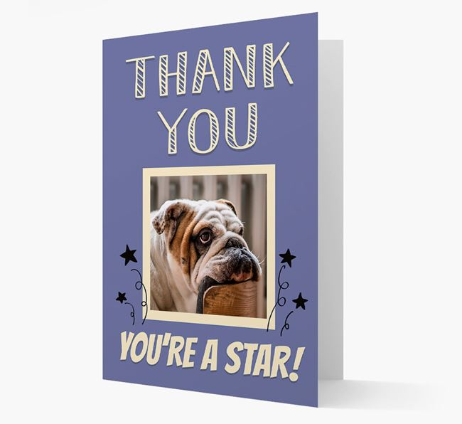 'Thank You, You're A Star!' Card with Photo of your English Bulldog