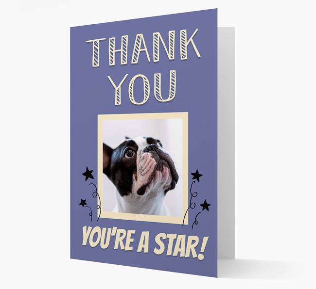 'Thank You, You're A Star!' Card with Photo of your French Bulldog