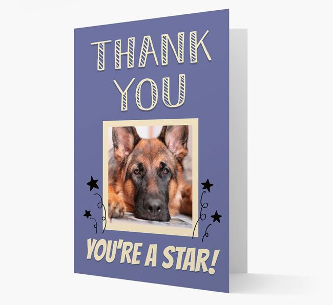 'Thank You, You're A Star!' Card with Photo of your German Shepherd