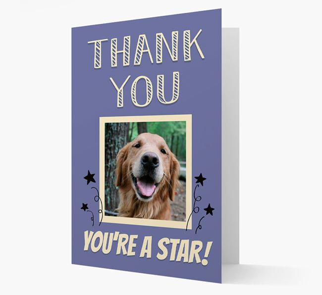 'Thank You, You're A Star!' Card with Photo of your Golden Retriever