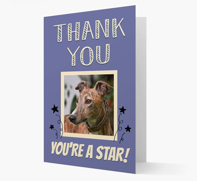 'Thank You, You're A Star!' Card with Photo of your Greyhound