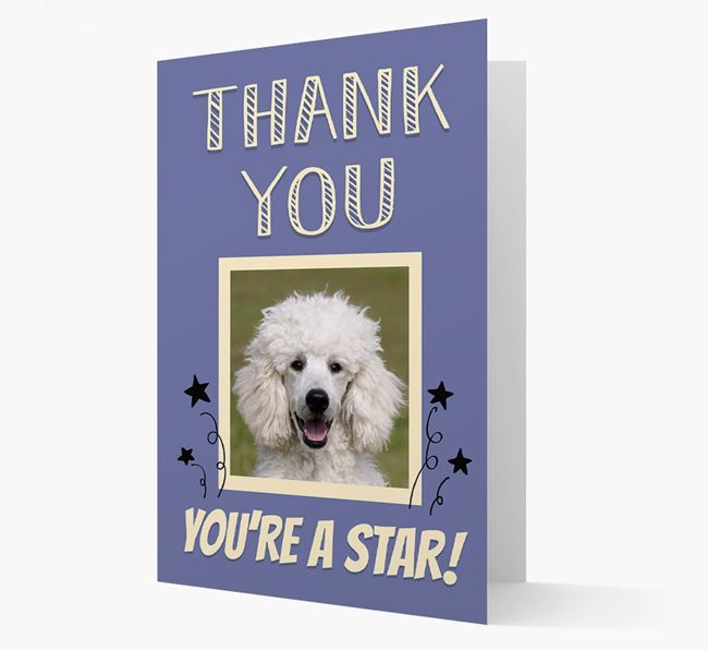 'Thank You, You're A Star!' Card with Photo of your Poodle