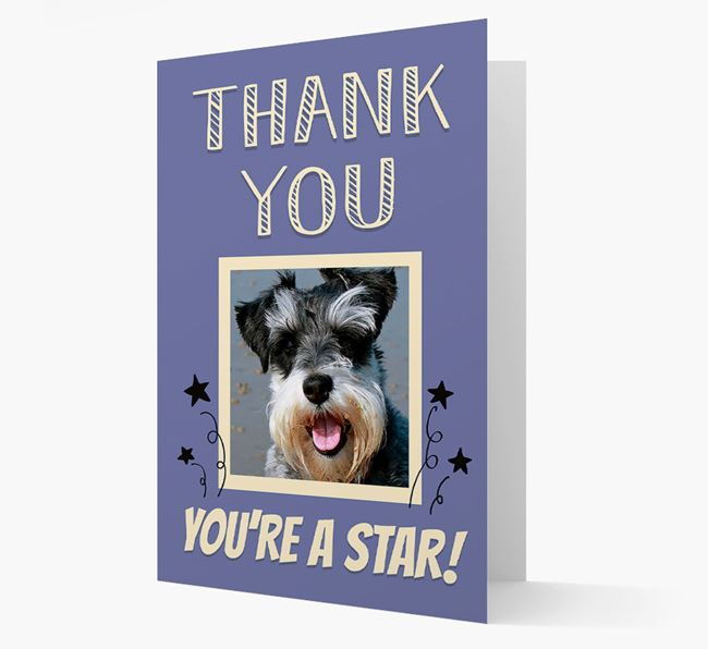 'Thank You, You're A Star!' Card with Photo of your Schnauzer