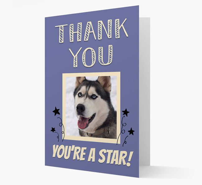 'Thank You, You're A Star!' Card with Photo of your Dog