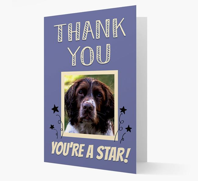 'Thank You, You're A Star!' Card with Photo of your Springer Spaniel