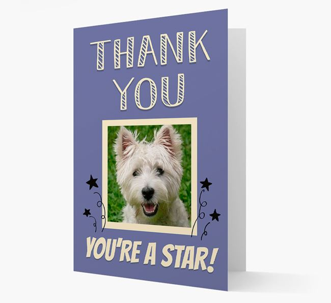 'Thank You, You're A Star!' Card with Photo of your West Highland White Terrier