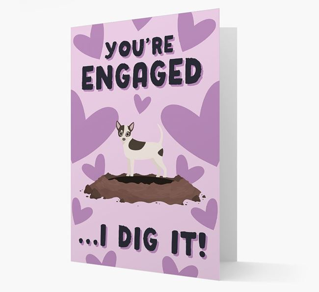 'You're Engaged...I Dig It!' Card with Chihuahua Icon