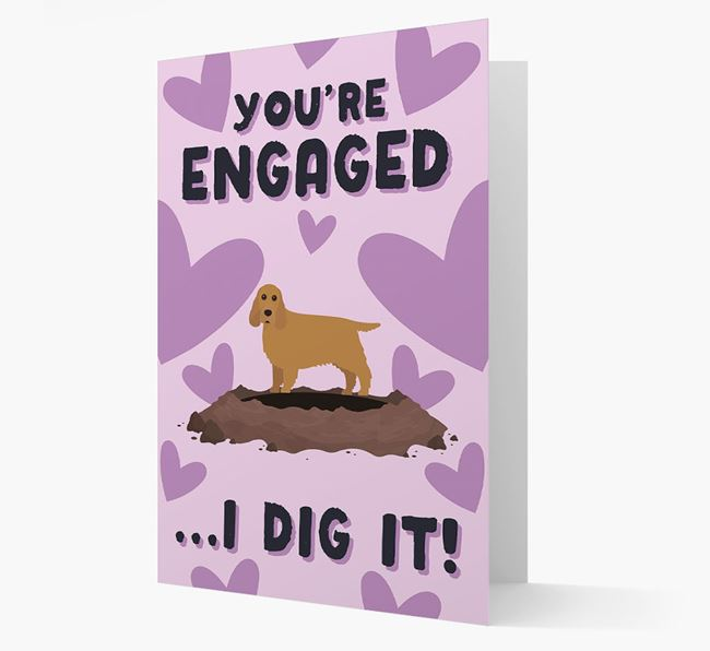 'You're Engaged...I Dig It!' Card with Cocker Spaniel Icon