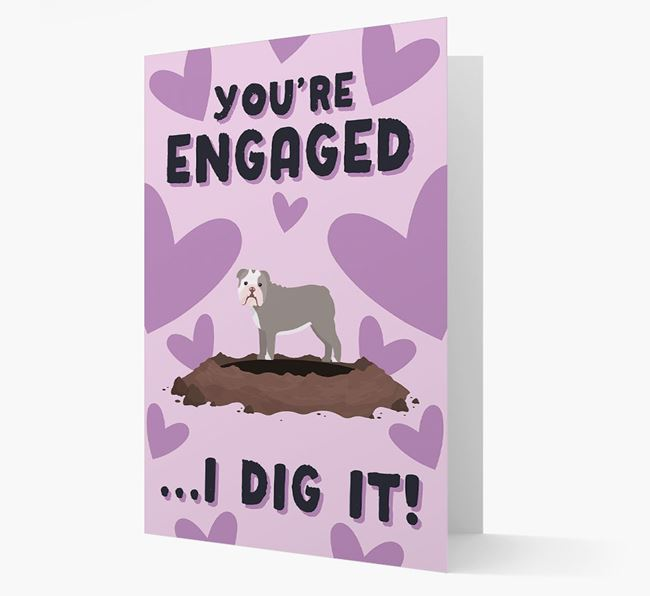 'You're Engaged...I Dig It!' Card with English Bulldog Icon