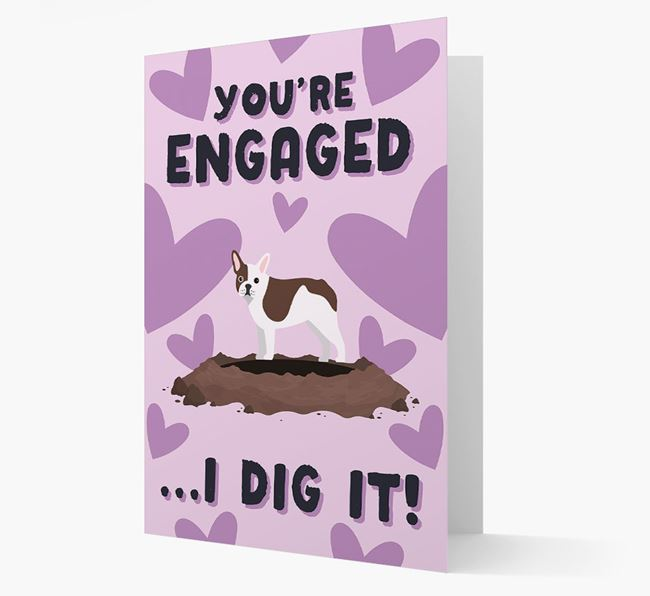 'You're Engaged...I Dig It!' Card with French Bulldog Icon