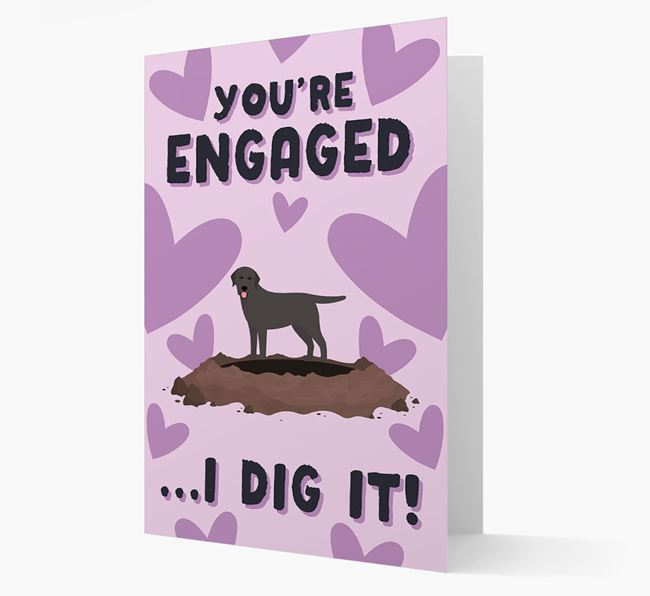 'You're Engaged...I Dig It!' Card with Labrador Retriever Icon