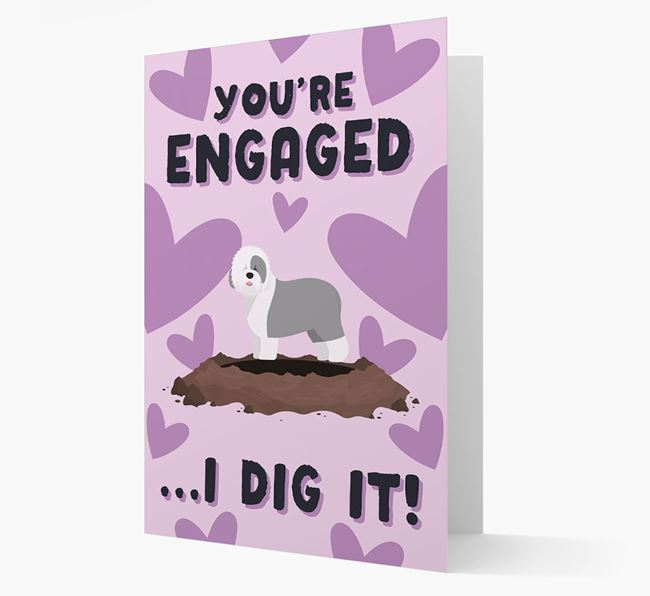 'You're Engaged...I Dig It!' Card with Old English Sheepdog Icon