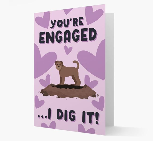 'You're Engaged...I Dig It!' Card with Schnoodle Icon