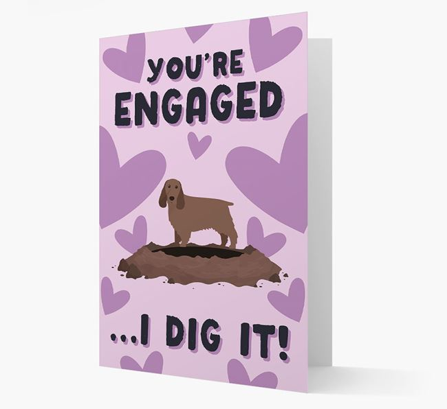 'You're Engaged...I Dig It!' Card with Springer Spaniel Icon