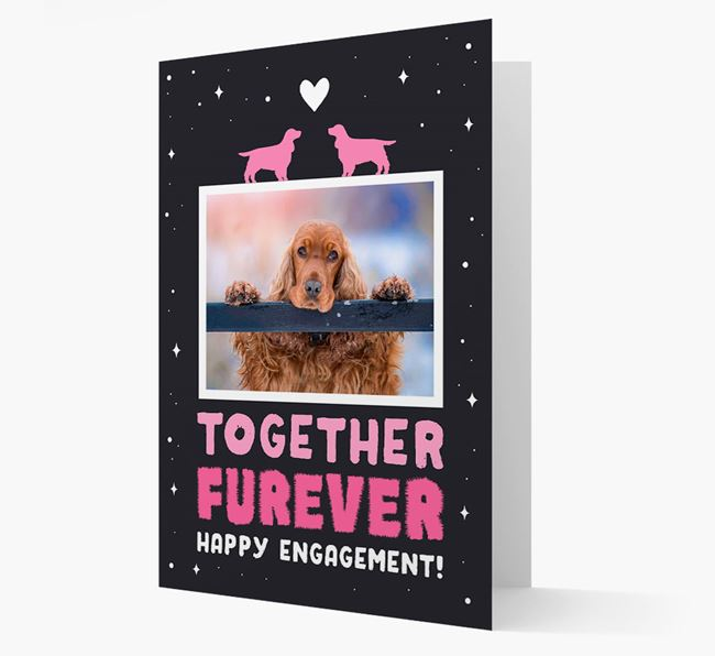 'Together Furever' Engagement Card with Photo of your Cocker Spaniel